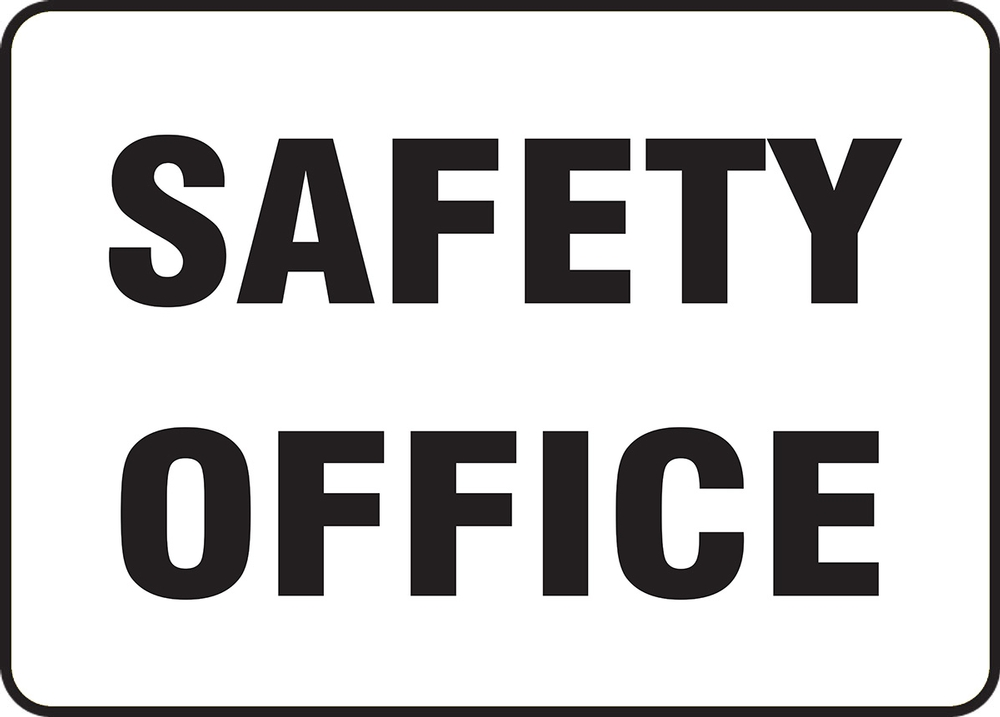 Contractor Preferred Corrugated Plastic Signs: Safety Office 18