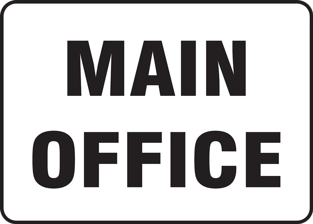 Contractor Preferred Corrugated Plastic Signs: Main Office 18