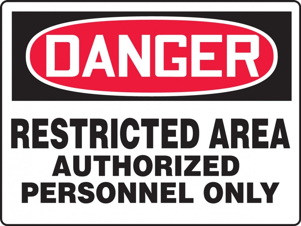 Contractor Preferred OSHA Danger Safety Sign: Restricted Area Authorized Personnel Only 14