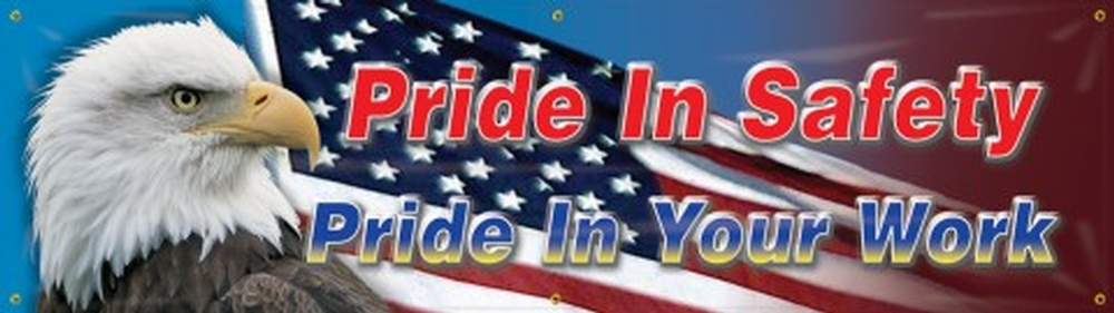 Construction Express Safety Banners: Pride In Safety Pride In Your Work 28