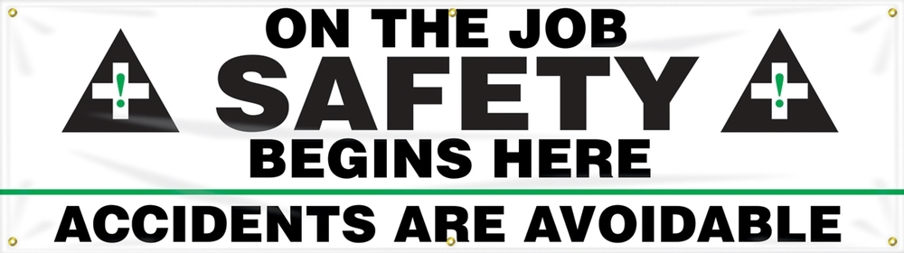 Contractor Preferred Safety Banners: On The Job Safety Begins Here - Accidents Are Avoidable 28
