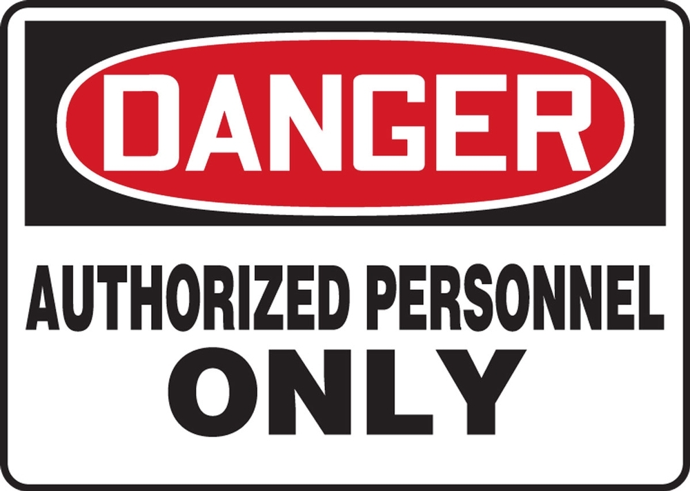 Contractor Preferred OSHA Danger Safety Sign: Authorized Personnel Only 18