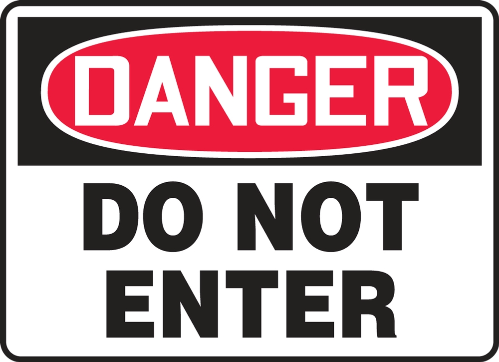 Contractor Preferred OSHA Danger Safety Sign: Do Not Enter 7