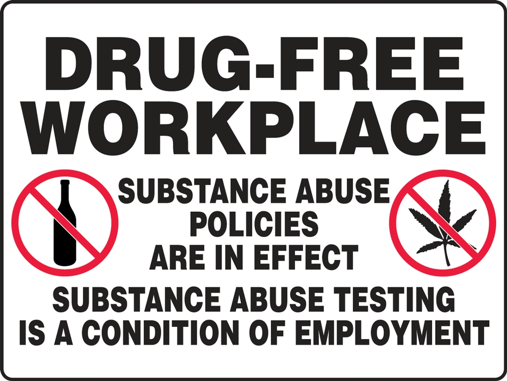 Contractor Preferred Corrugated Plastic Signs: Drug-Free Workplace - Substance Abuse Policies Are In Effect... 18