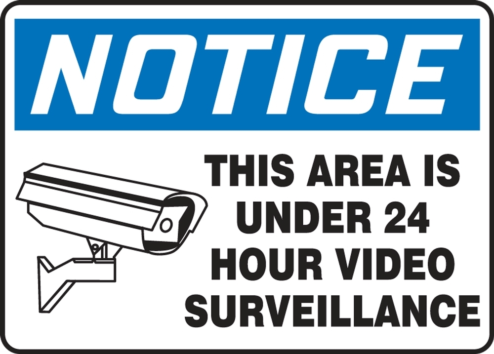Contractor Preferred OSHA Notice Safety Sign: This Area Is Under 24 Hour Video Surveillance 10