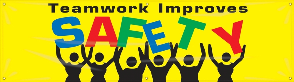 Contractor Preferred Motivational Banners: Teamwork Improves Safety 28