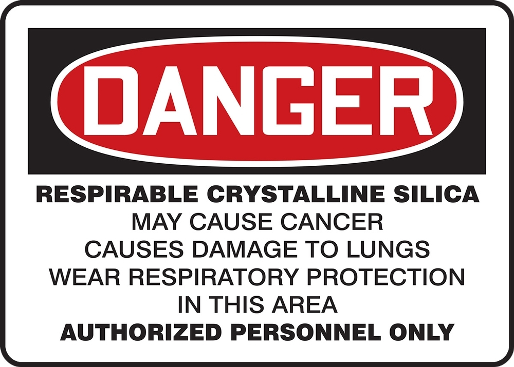 Contractor Preferred OSHA Danger Safety Sign: Respirable Crystalline Silica - May Cause Cancer 7