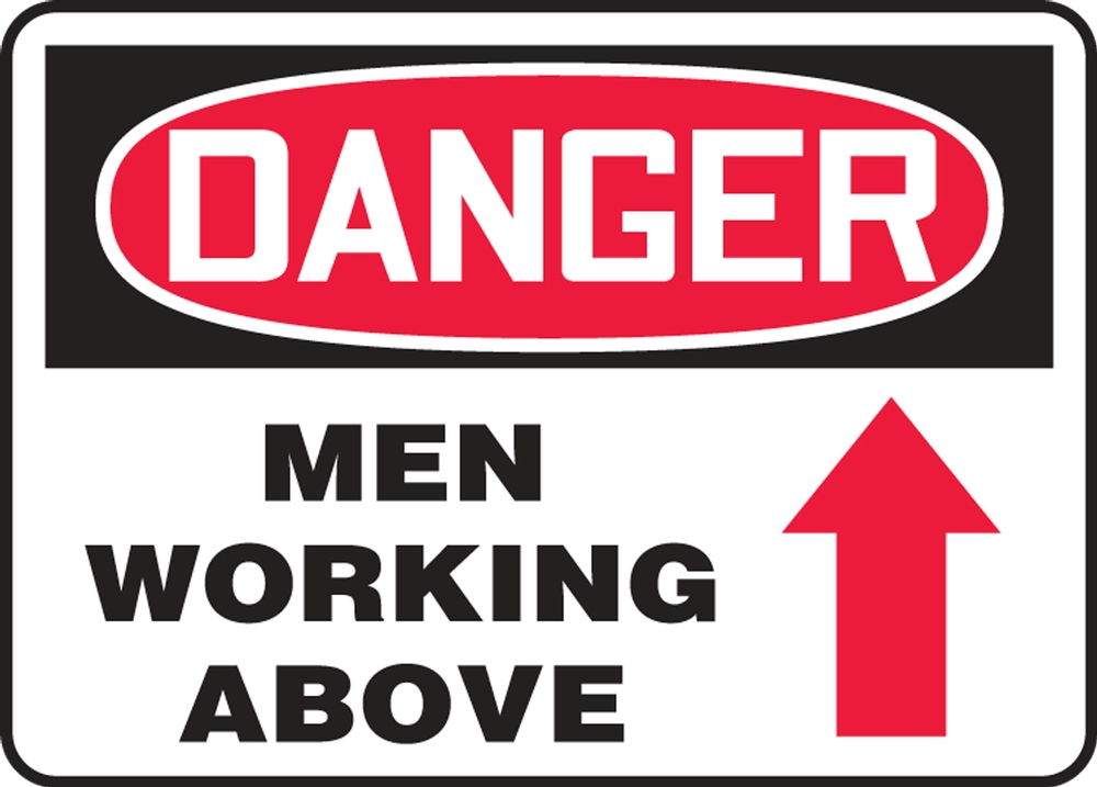 Contractor Preferred OSHA Danger Safety Sign: Men Working Above 14