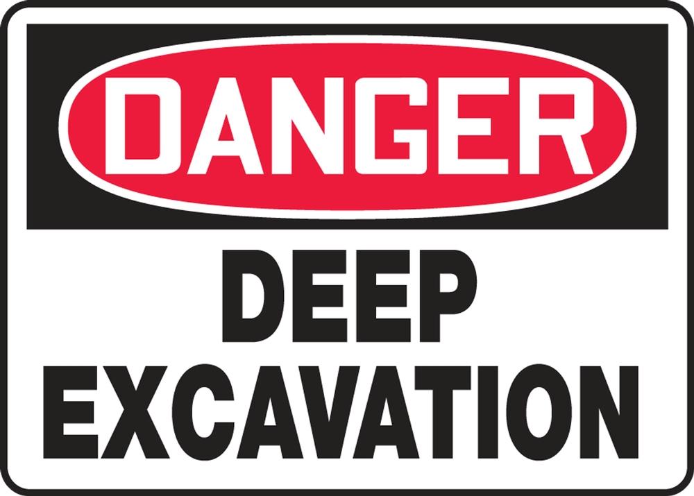 Contractor Preferred OSHA Danger Safety Sign: Deep Excavation 14