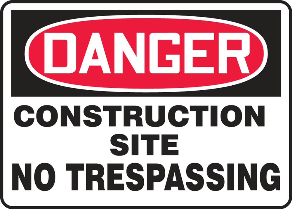 Contractor Preferred OSHA Danger Safety Sign: Construction Site - No Trespassing 14