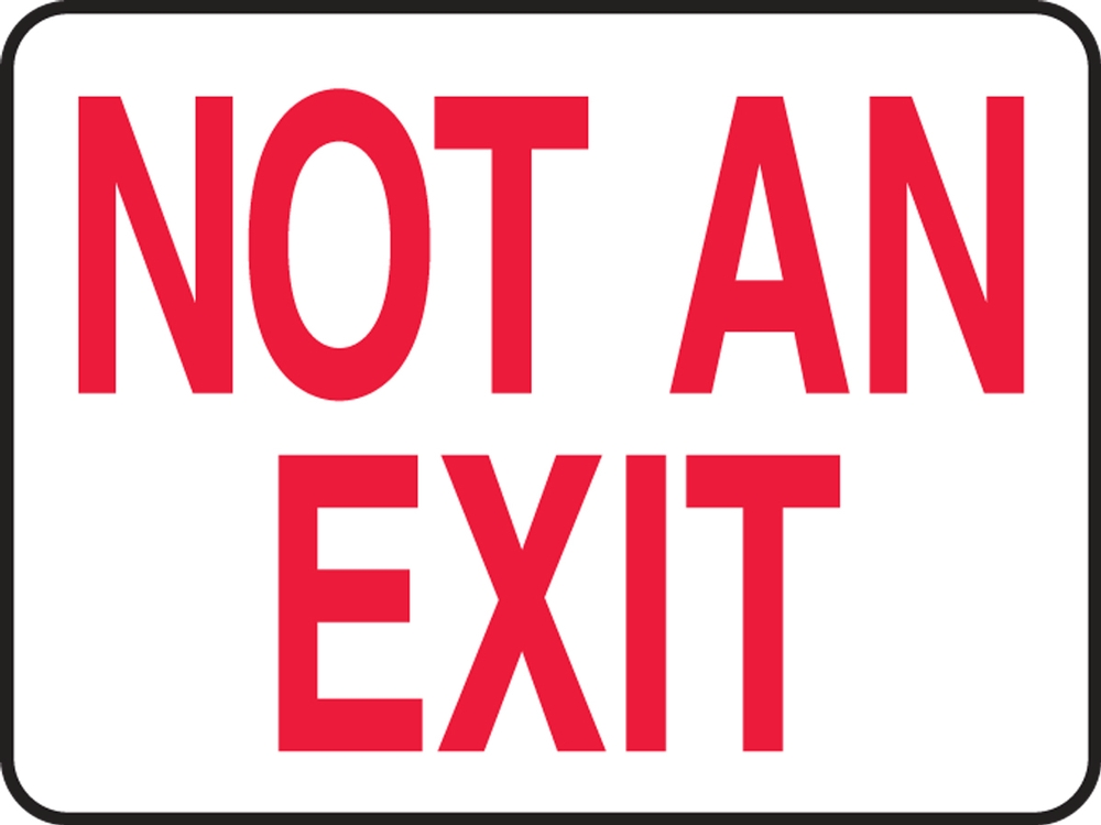 Contractor Preferred Safety Sign: Not An Exit 18