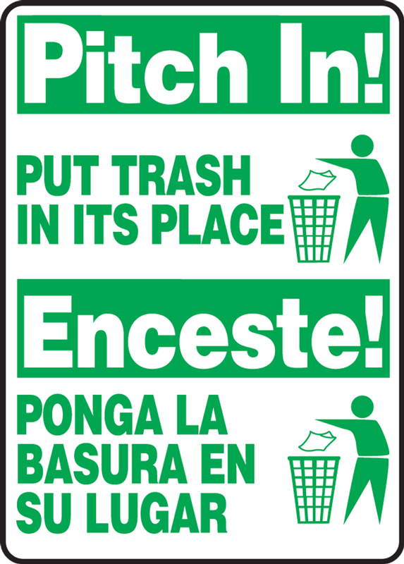 Bilingual Safety Sign: Pitch In! - Put Trash In Its Place 14