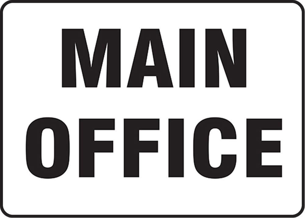 Contractor Preferred Safety Sign: Main Office 14