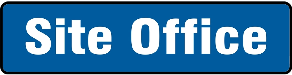 Contractor Preferred Safety Sign: Site Office (White On Blue) 7