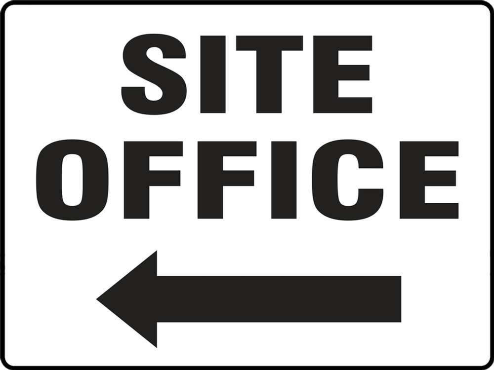 Contractor Preferred Safety Sign: Site Office (Left Arrow) 7