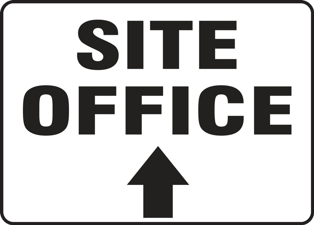 Contractor Preferred Safety Sign: Site Office (Up Arrow) 18