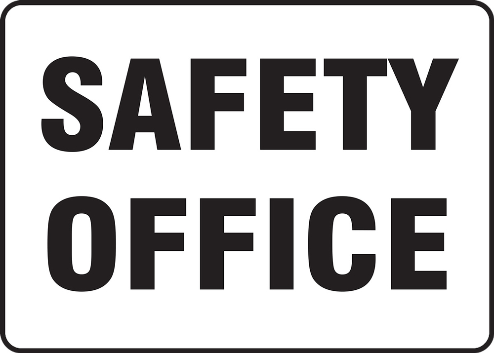 Contractor Preferred Safety Sign: Safety Office 7
