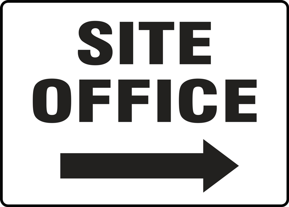 Contractor Preferred Safety Sign: Site Office (Right Arrow) 18